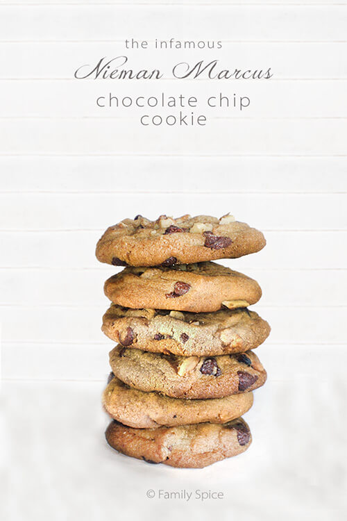 The Infamous Neiman Marcus Chocolate Chip Cookie Recipe - Family Spice