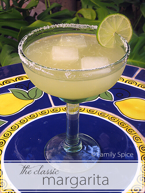 The Classic Margarita by FamilySpice.com