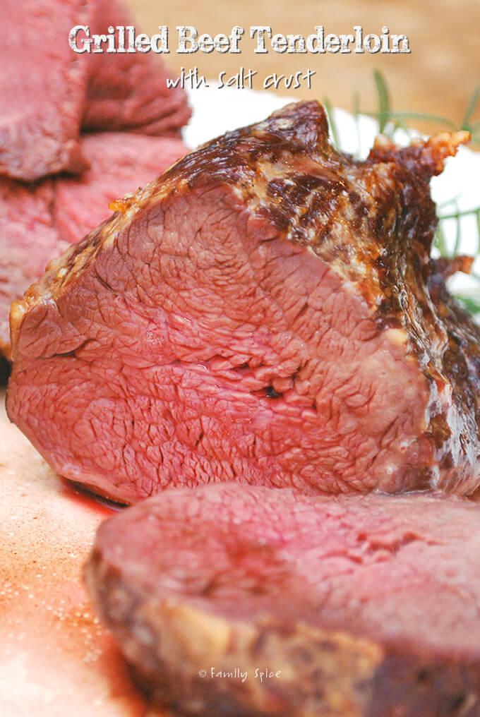 Grilled Beef Tenderloin with Salt Crust by FamilySpice.com