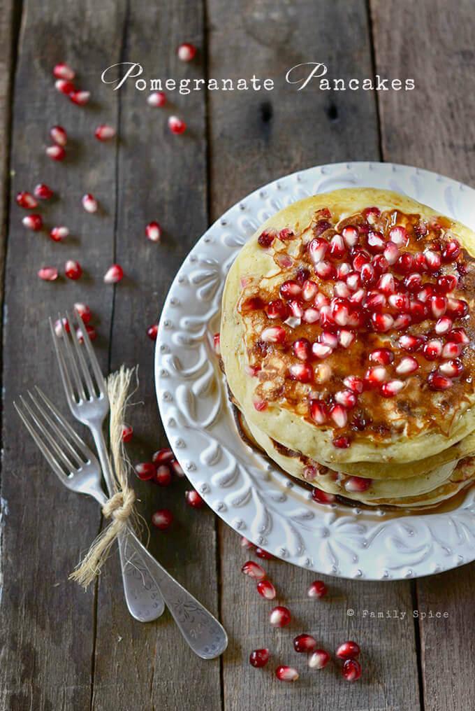 Pomegranate Pancakes by FamilySpice.com