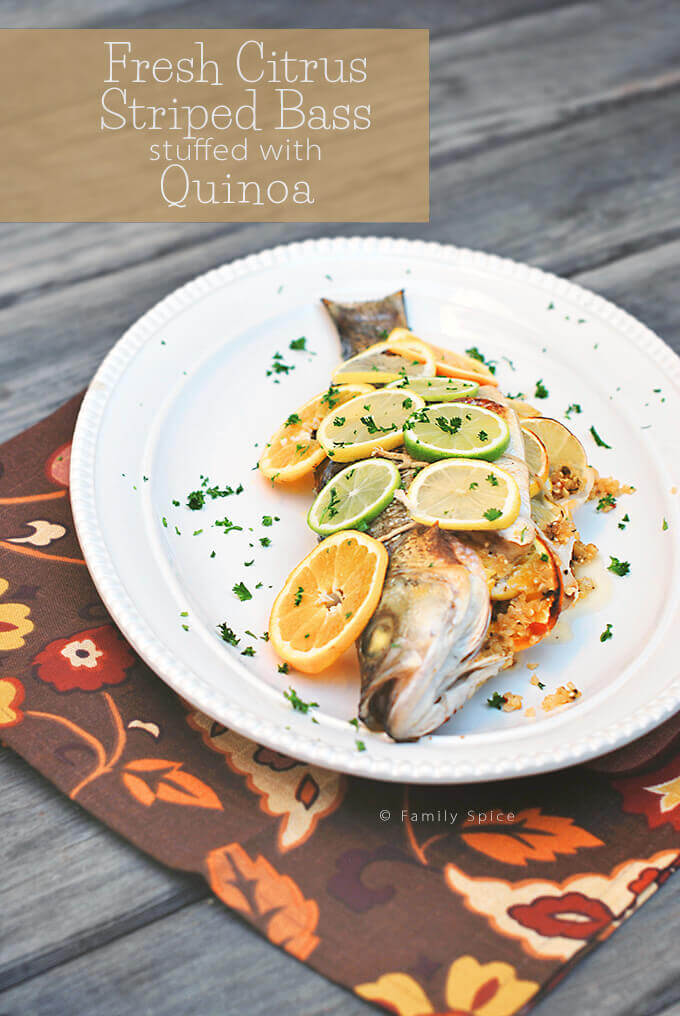 Fresh Citrus Striped Bass Stuffed with Quinoa by FamilySpice.com