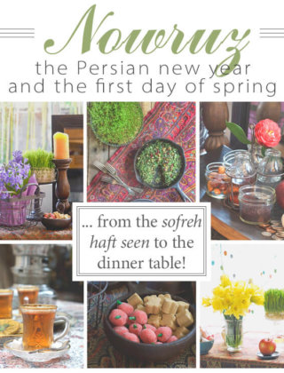 Everything you need to know about Nowruz traditions, the Persian New Year (the first day of spring), from the food to the haft sin, plus ebook and video - FamilySpice.com