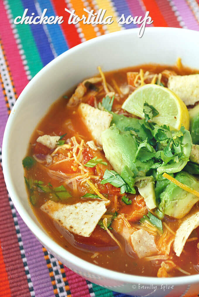 Chicken Tortilla Soup by FamilySpice.com