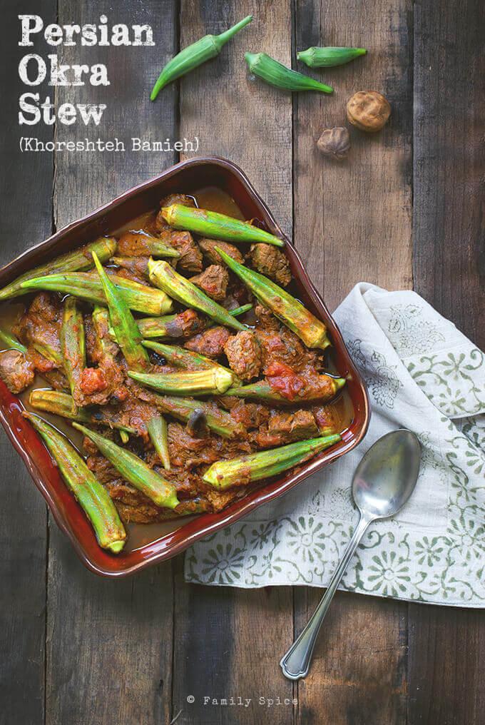 Persian Okra Stew (Khoreshteh Bamieh) by FamilySpice.com
