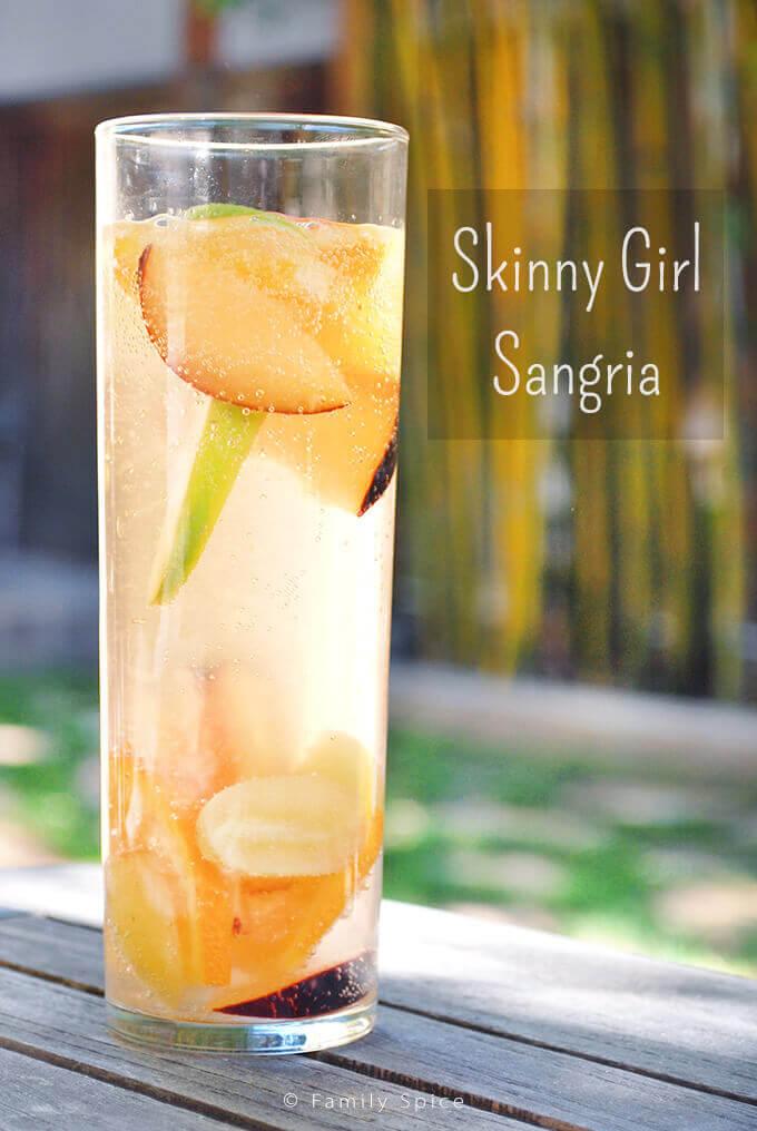 Skinny Girl Sangria by FamilySpice.com