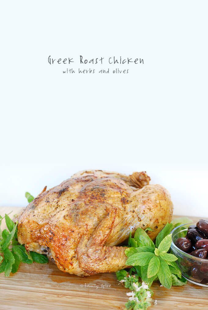 Greek Roast Chicken with herbs and olives -- FamilySpice.com