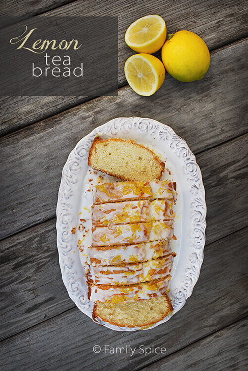 Lemon Tea Bread by FamilySpice.com