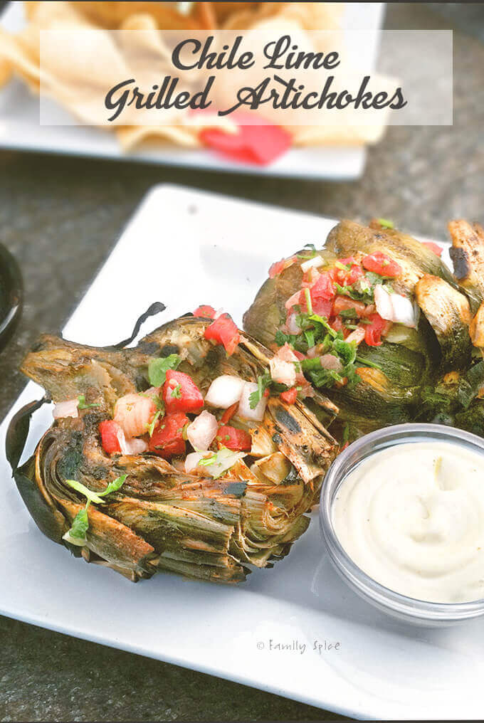 Chile Lime Grilled Artichokes by FamilySpice.com