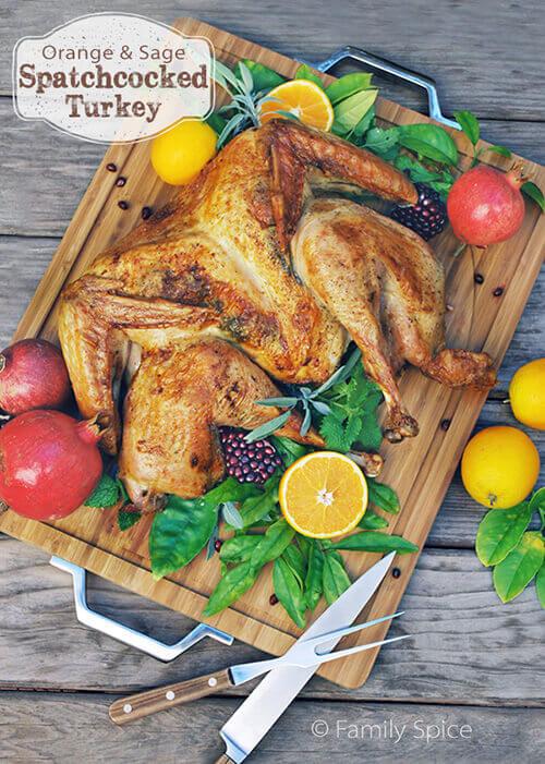 Orange and Sage Spatchcocked Turkey by FamilySpice.com