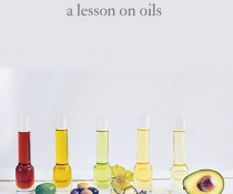 A Lesson on Oils: Everything You Need to Know about Everyday Oils by FamilySpice.com