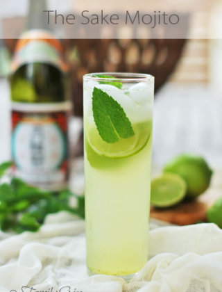 The Sake Mojito… YES, PLEASE!!!