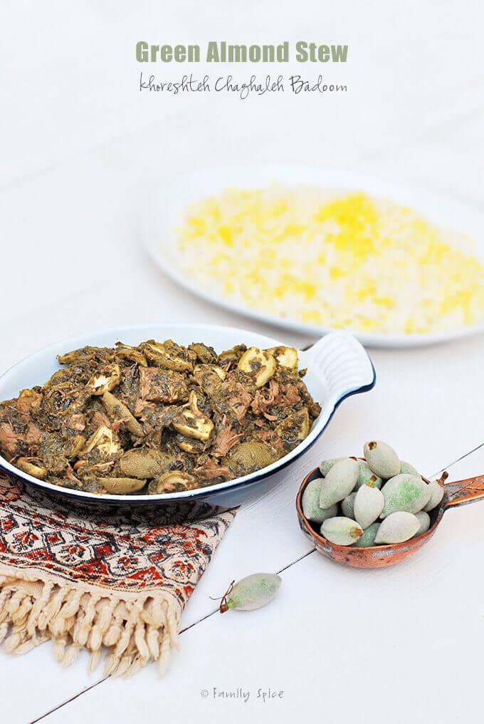 Persian Green Almond Stew (Khoresteh Chaghaleh Badoom) by FamilySpice.com