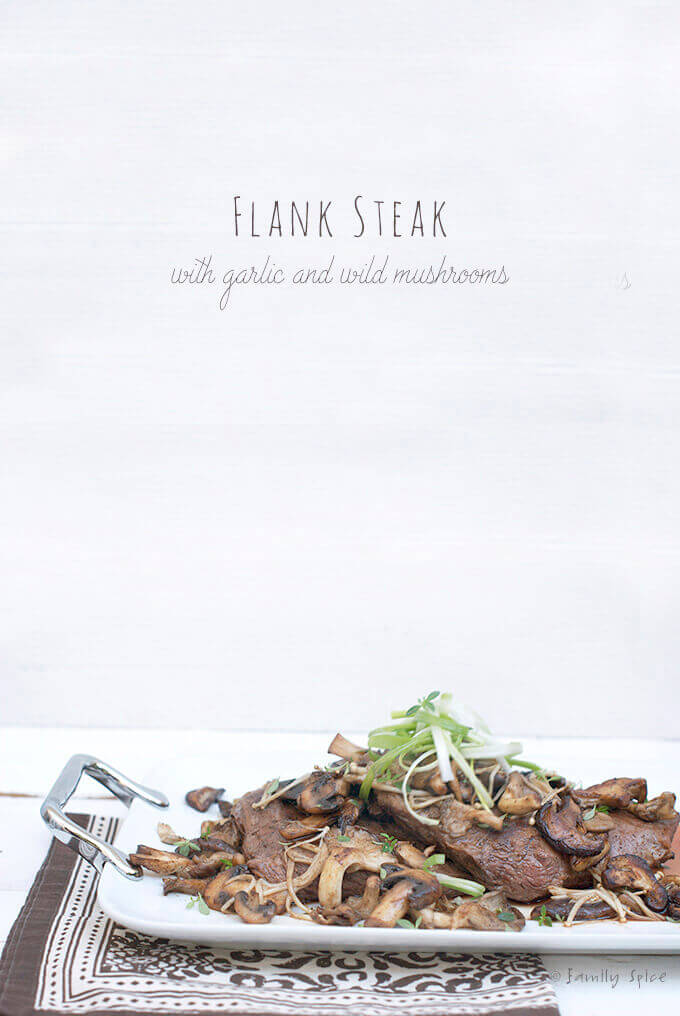 Easy Grilled Flank Steak with Garlic and Wild Mushrooms by FamilySpice.com
