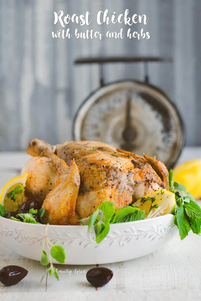 Roast Chicken with Butter and Herbs by FamilySpice.com