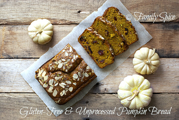 Unprocessed and Gluten-Free Pumpkin Bread