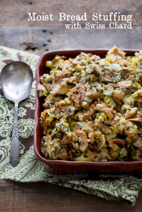 Healthy Thanksgiving Side Dishes: Moist Stuffing with Swiss Chard by FamilySpice.com