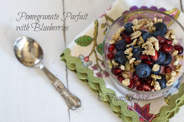 Pomegranate Yogurt Parfait with Blueberries by FamilySpice.com