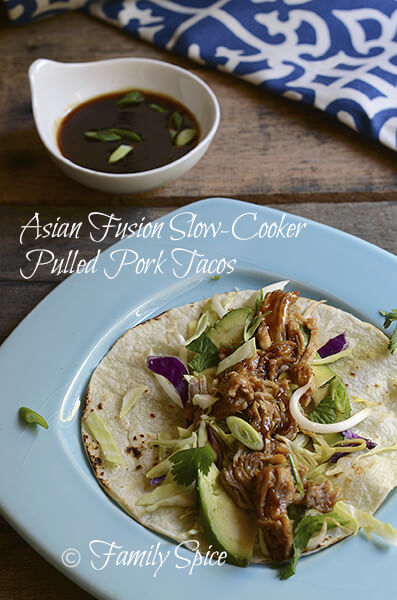 Asian Fusion Slow-Cooker Pulled Pork Tacos - Family Spice