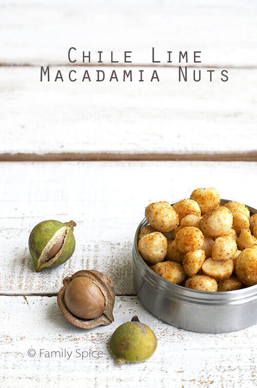 Chile Lime Macadamia Nuts by FamilySpice.com