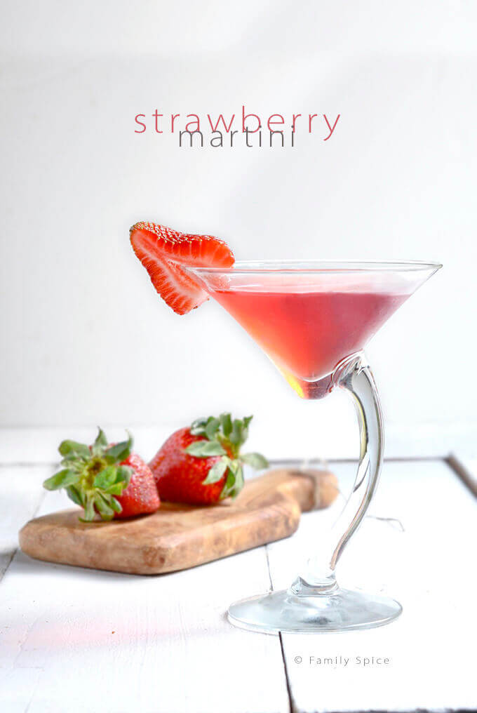 Strawberry Vodka for a Strawberry Martini by FamilySpice.com
