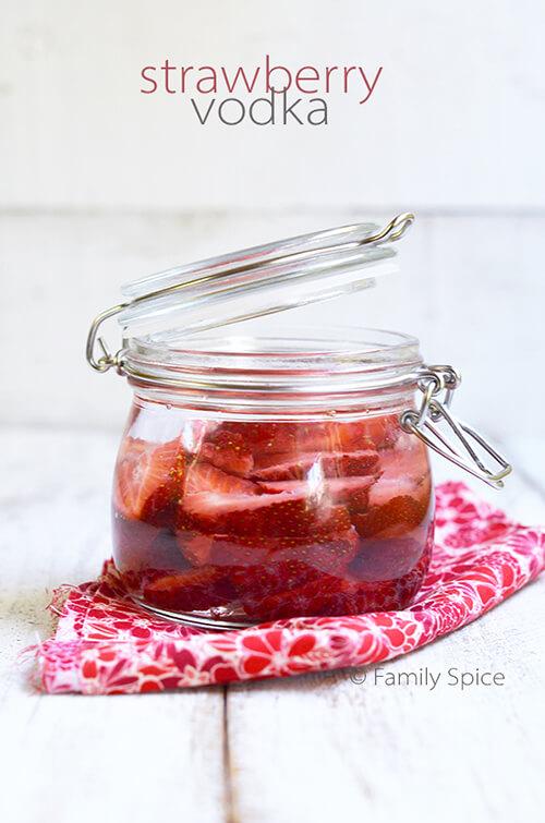 Strawberry Vodka by FamilySpice.com