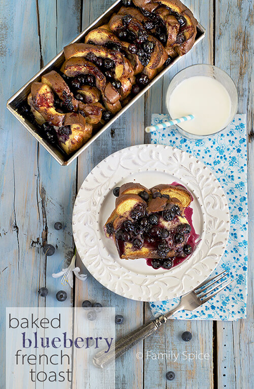 Baked French Toast with Blueberries by FamilySpice.com