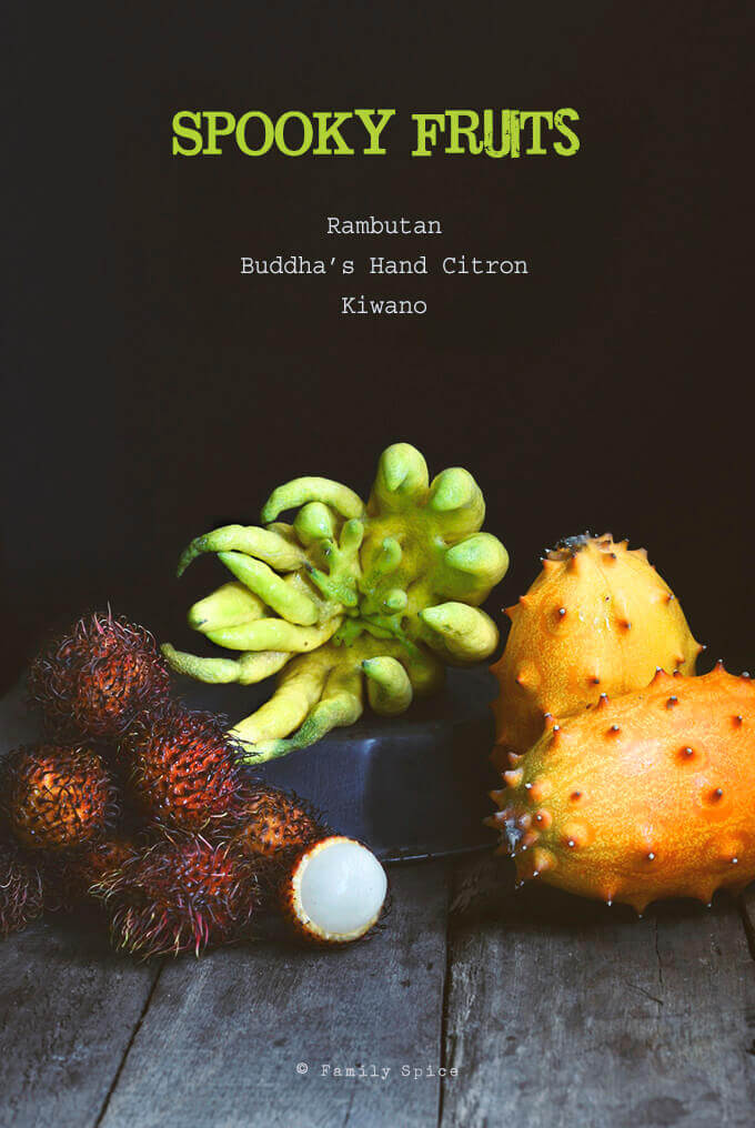 Spooky Fruits for Halloween: Rambutan, Buddha's Hand Citron and Kiwano by FamilySpice.com