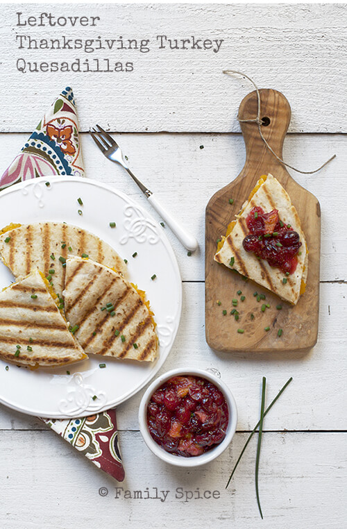 Leftover Thanksgiving Turkey Quesadillas by FamilySpice.com