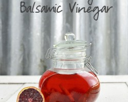 How to Make Blood Orange Infused Balsamic Vinegar by FamilySpice.com
