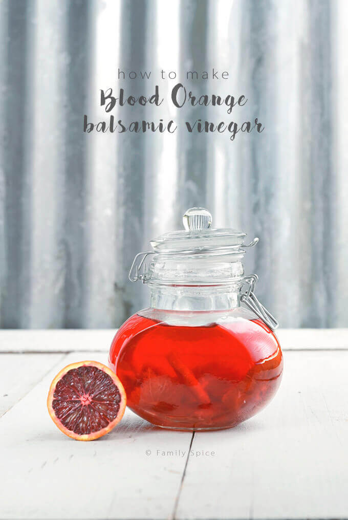 Blood Orange Balsamic Vinegar by Familyspice.com