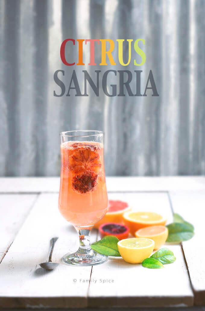 Citrus White Sangria by FamilySpice.com