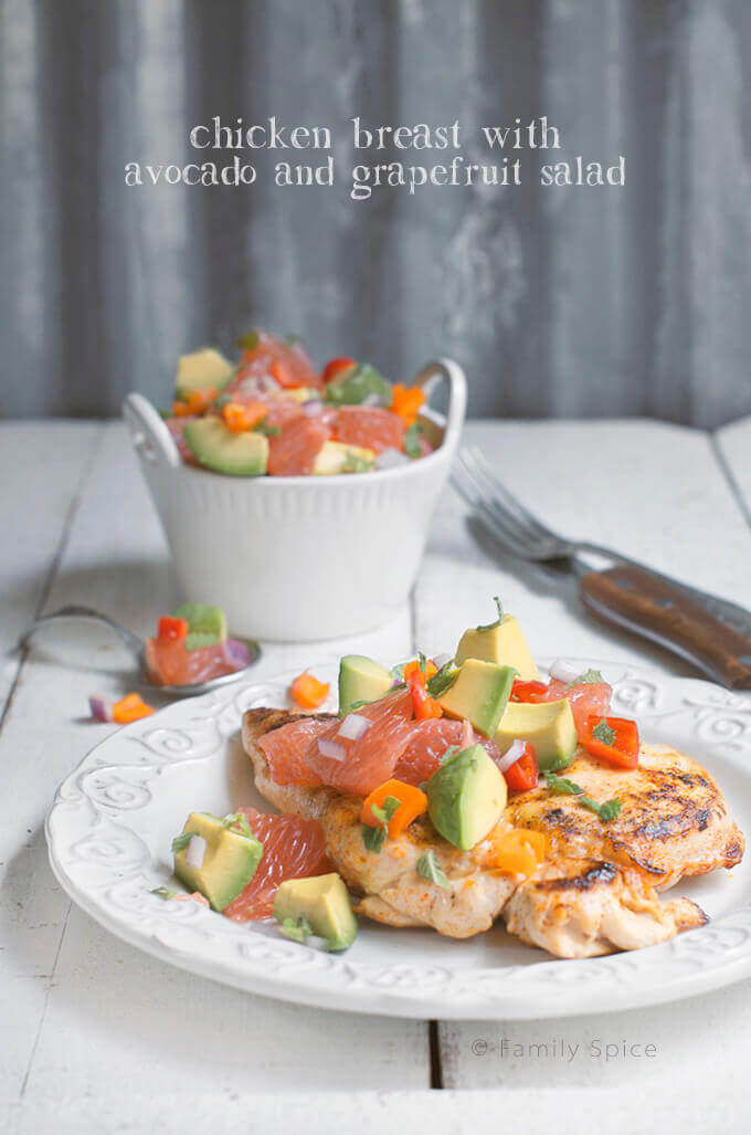 Chicken Breast with Avocado and Grapefruit Salad by FamilySpice.com