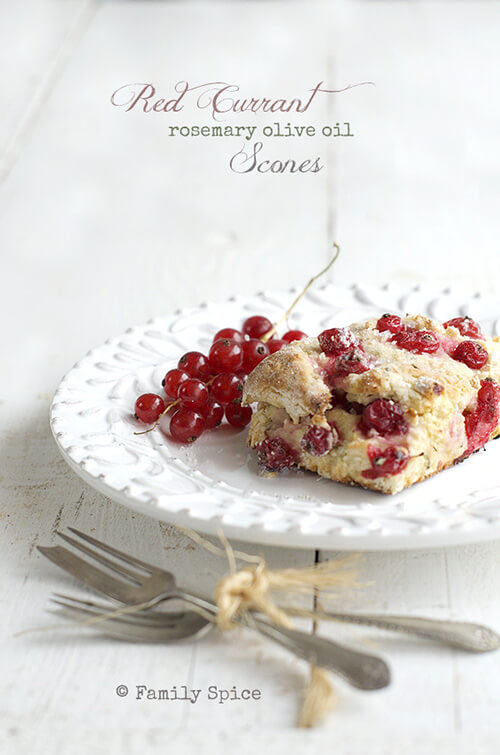Red Currant Rosemary Olive Oil Scones By FamilySpice.com