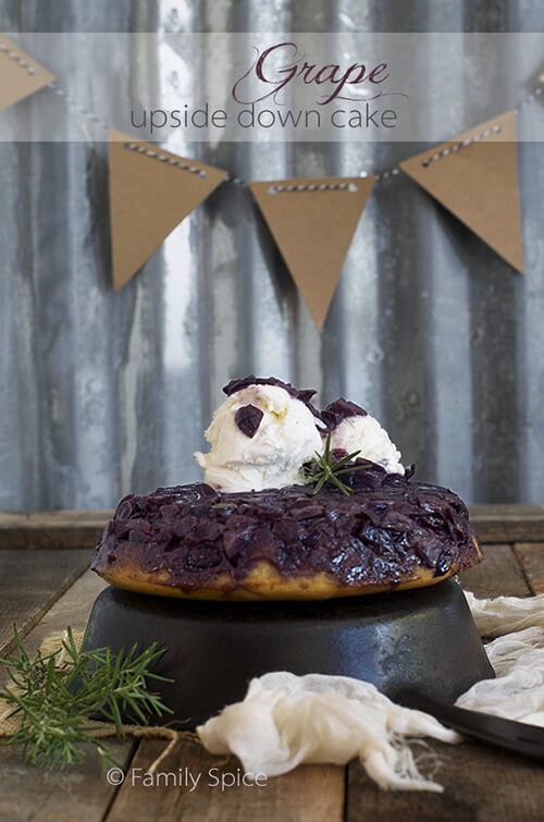 Grape Upside-Down Cake with Balsamic Vinegar by FamilySpice.com