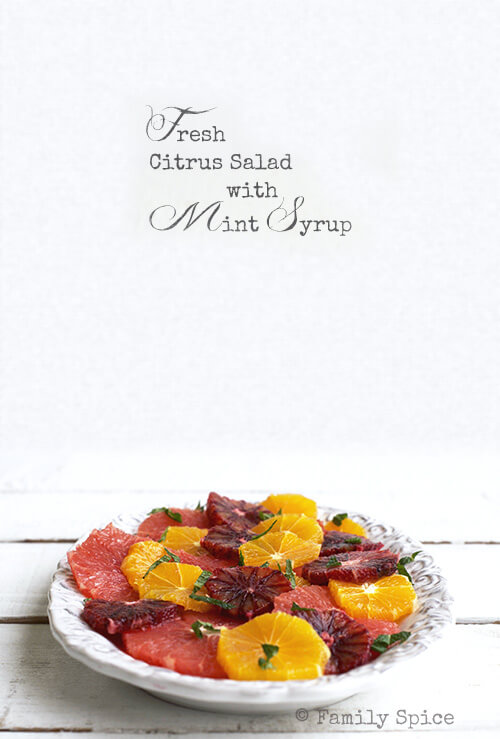 Fresh Citrus Salad with Mint Syrup by FamilySpice.com