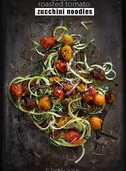 Balsamic Roasted Tomato Zucchini Noodles (Zoodles) by FamilySpice.com