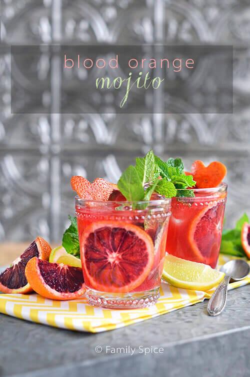 Blood Orange Mojito by FamilySpice.com
