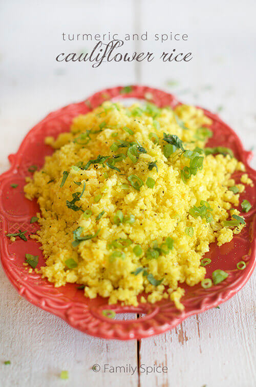 Turmeric and Spice Cauliflower Rice by FamilySpice.com