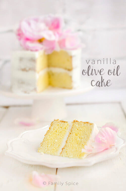 Your New Go To Cake Recipe Easy Vanilla Olive Oil Cake Family Spice