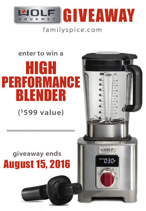 Win a High Performance Blender by Wolf Gourmet (retail value $599) on FamilySpice.com. Contest ends August 15, 2016.