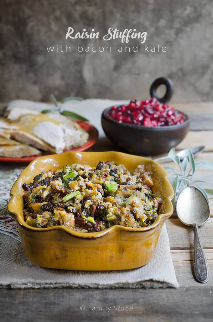 Raisin Stuffing with Bacon and Kale - Sweet Meets Savory by FamilySpice.com