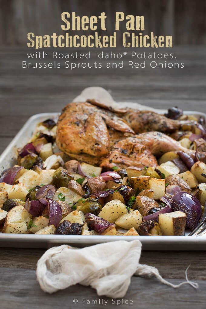 Sheet Pan Spatchcocked Chicken with Roasted Idaho® Potatoes, Brussels Sprouts and Red Onions by FamilySpice.com