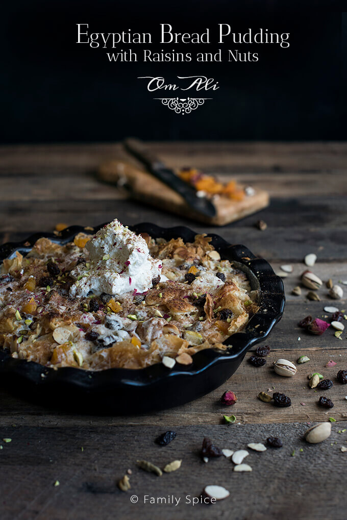Egyptian Bread Pudding (Om Ali) with Raisins and Nuts by FamilySpice.com