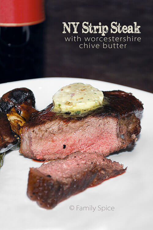 NY Strip Steak with Worcestershire-Chive Butter