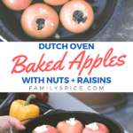 pinterest image for dutch oven baked apples with nuts and raisins by FamilySpice.com