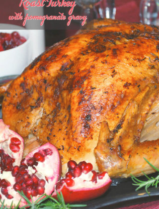Roast Turkey with Pomegranate Gravy by FamilySpice.com