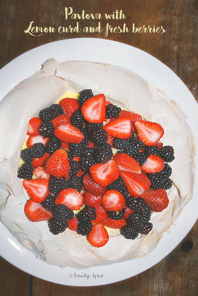 Pavlova with Lemon Curd and Fresh Berries by FamilySpice.com