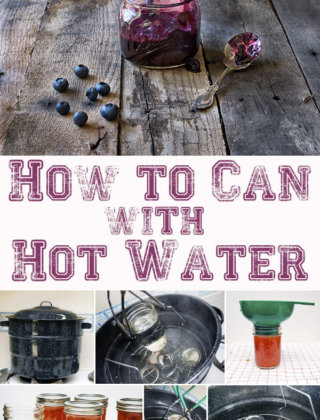 How To Can Using Boiling Water