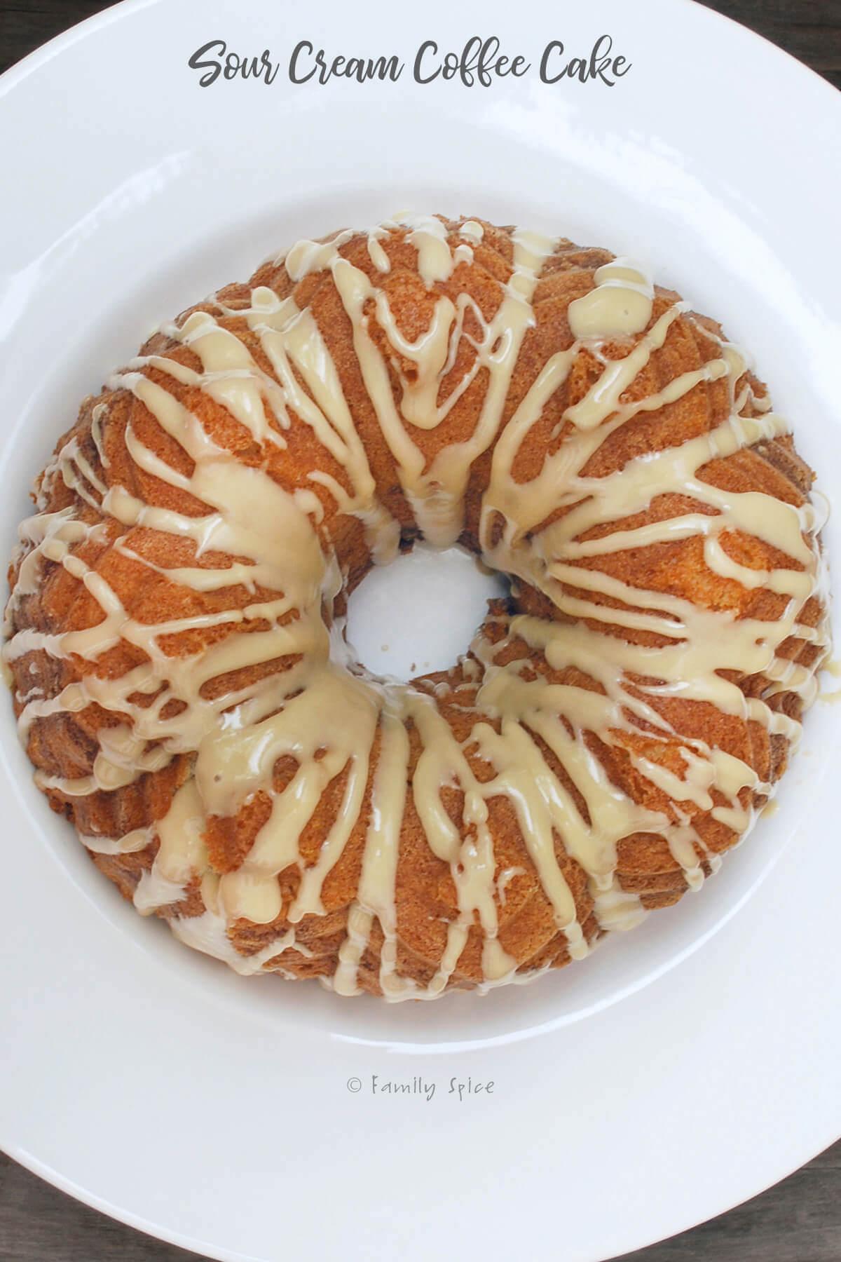 Top view of a sour cream coffee cake bundt by FamilySpice.com