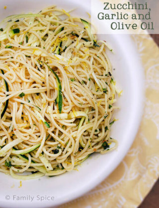 Pasta with Zucchini, Garlic and Olive Oil by FamilySpice.com